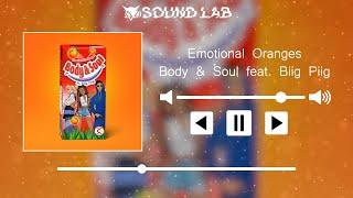 Play Body & Soul (feat. Biig Piig)
