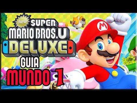 New Super Mario Bros U Deluxe - Guia 100% - Mundo 1 - Dehesa Bellotera - Español