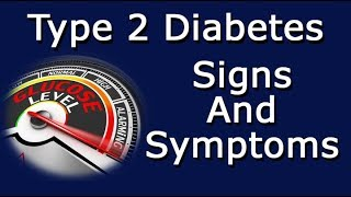 Type 2 Diabetes Signs And Symptoms