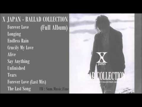 X JAPAN - BALLAD COLLECTION (Full Album)