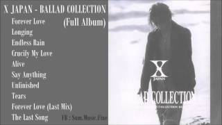 Video X JAPAN - BALLAD COLLECTION (Full Album) download MP3, 3GP, MP4, WEBM, AVI, FLV Oktober 2018