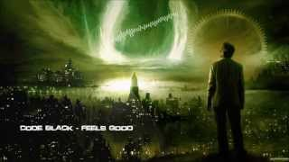 Code Black - Feels Good [HQ Original]