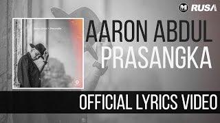 (OST Love You Miss Pomen) Aaron Abdul - Prasangka [Official Lyrics Video]