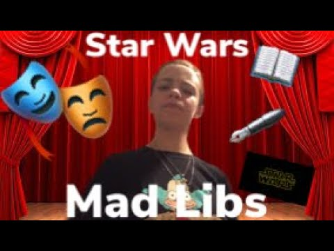 🎭 Mad Lib Theatre 🎭 | (episode #1) | Star Wars Mad Libs