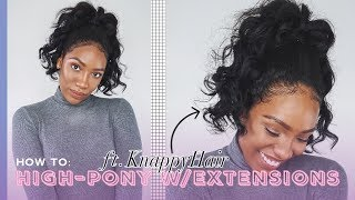 How To: High Ponytail with Clip-ins (Ft. KnappyHair Extensions) | ELYSIAN