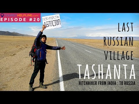How an Indian reached Russia-Mongolia border! Tashanta, Chusky Tract, OFFBEAT RUSSIA