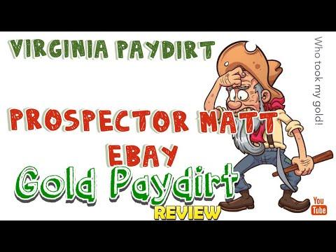 The Virginian Prospector 1 pound gold paydirt, Prospector Matt review