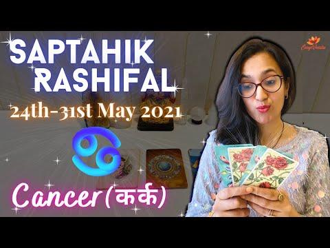 ♋Cancer/Kark♋ Saptahik Rashifal: 24th-31st May 2021 | Weekly Tarot Reading | कर्क साप्ताहिक राशिफल