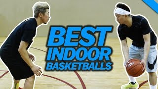 WHAT IS THE BEST INDOOR BASKETBALL? w/ Hoop and Life