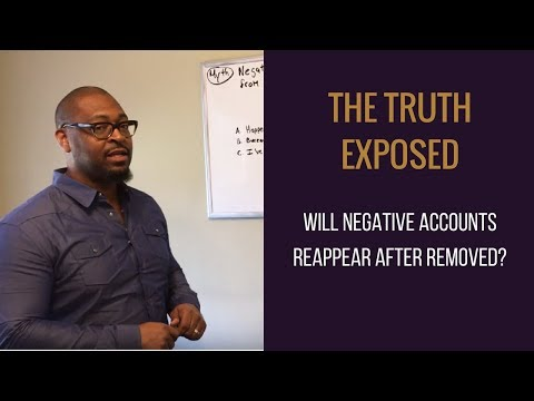 "The Truth Exposed ""Will Negative Accounts Reappear After Removed?"""