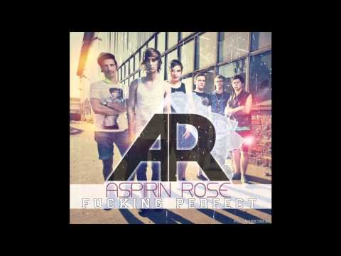 Клип Aspirin Rose - Fucking Perfect (Pink cover)