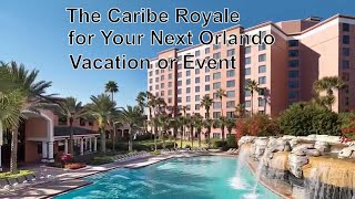 Choose Caribe Royale for your next Orlando event or vacation