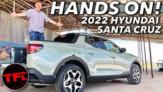 Is The 2022 Hyundai Santa Cruz A REAL Truck? We Get Hands On!