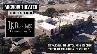 Arcadia Theater Blade Restoration | JK Bernhard Construction Co