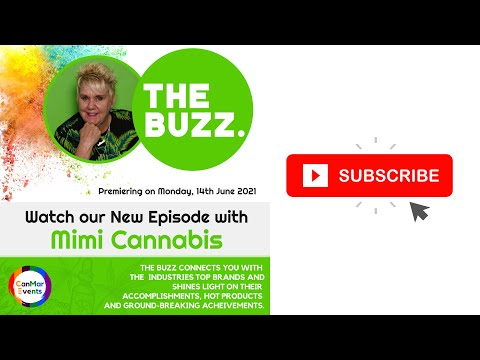 CanMar Buzz - Episode #2 with Mimi Cannabis   Cannabis Industry, Jobs & Education