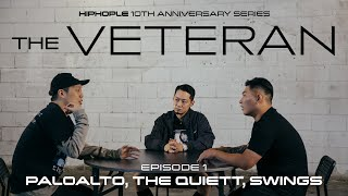 Roundtable of Legends of Korean Hip-Hop: The Quiett, Swings & Paloalto | THE VETERAN EP. 1(ENG SUBS)