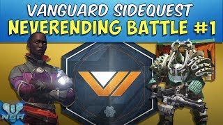 Destiny -Complete - Gameplay - Walkthroug -  Never Ending Battle Part 1 - Vanguard Side Quest - PS4