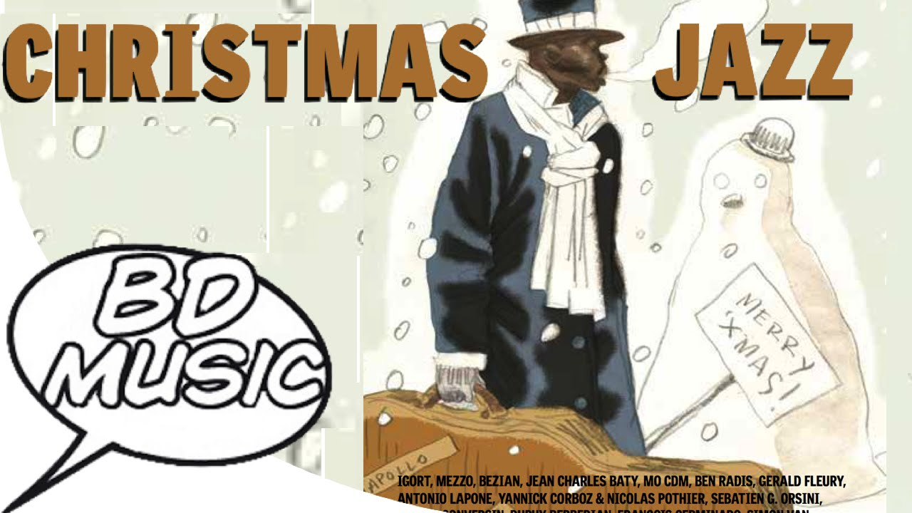 BD Music Presents Christmas Jazz (Nat King Cole, Louis Armstrong ...