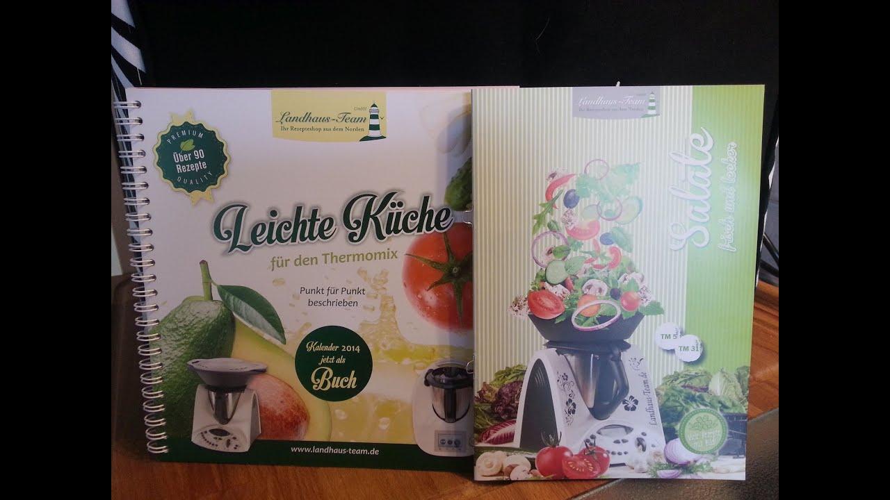 kochbuch-vorstellung leichte küche & salate von dem landhaus-team ... - Thermomix Leichte Küche