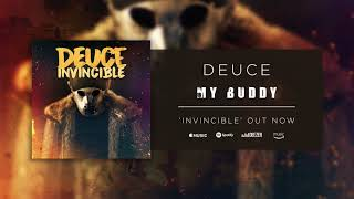 Deuce - My Buddy ( Audio)