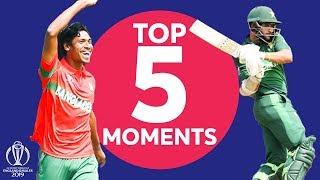 Mustafizur? Imam?  | Pakistan v Bangladesh - Top 5 Moments | ICC Cricket World Cup 2019