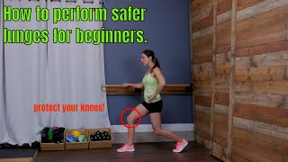 A Safer Way to Perform Lunges for Beginners