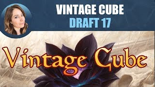 Vintage Cube Draft #17 / Magic: The Gathering