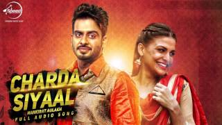 Charda Siyaal  (Audio Song) - Mankirt Aulakh | Latest Punjabi Songs 2016 | Speed Records