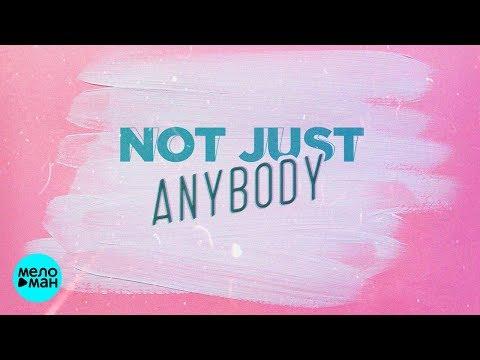 Denis Rublev & DJ Anton feat Mischa - Not Just Anybody