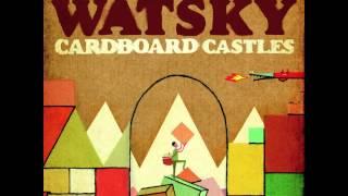 Watsky- Cardboard Castles