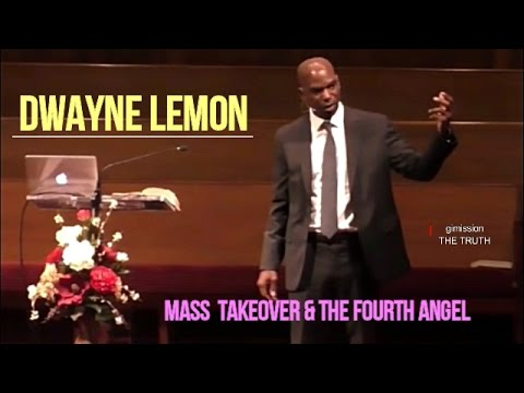 Dwayne Lemon Mass Takeover & The Fourth Angel