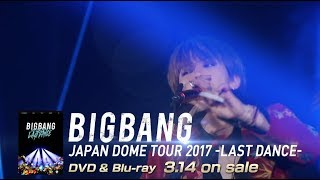 BIGBANG - FANTASTIC BABY (JAPAN DOME TOUR 2017 -LAST DANCE-)