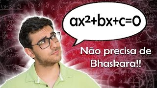 Equação do 2º grau SEM USAR BHASKARA   Método da SOMA E PRODUTO + Método da FATORAÇÃO