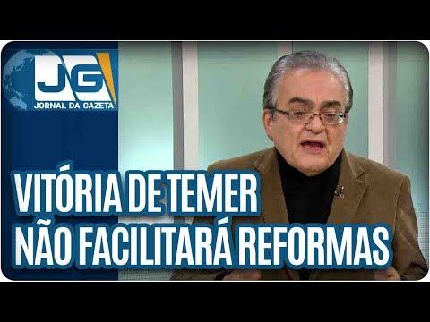 José Nêumanne Pinto   Vitória de Temer não facilitará aprovação de reformas