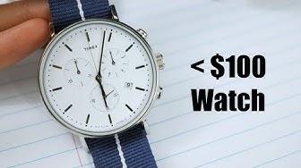 The Best Watch Under $100? - Timex Fairfield