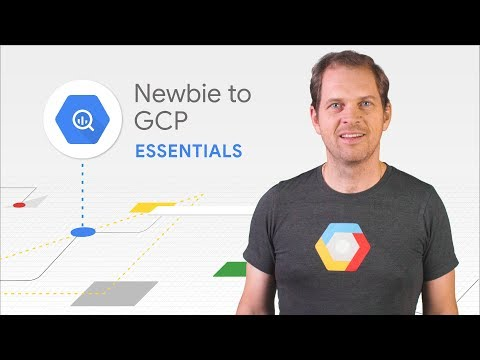 Welcome to Google Cloud Platform - the Essentials of GCP