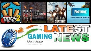 WCC2 Dew arena winner, Rc18 15 Aug update, PUBG season 3, Pubg lite download, fortnite for Android
