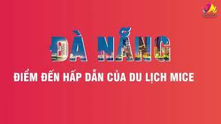 MICE in Danang FantastiCity