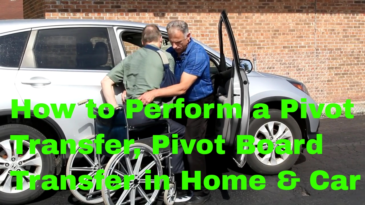 How to Perform a Pivot Transfer & Pivot Board Transfer in Home & Car ...