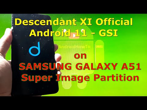 Descendant XI Official Android 11 for Samsung Galaxy A51 Super Image Partition