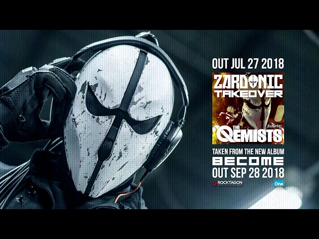 Zardonic - Takeover (ft The Qemists)