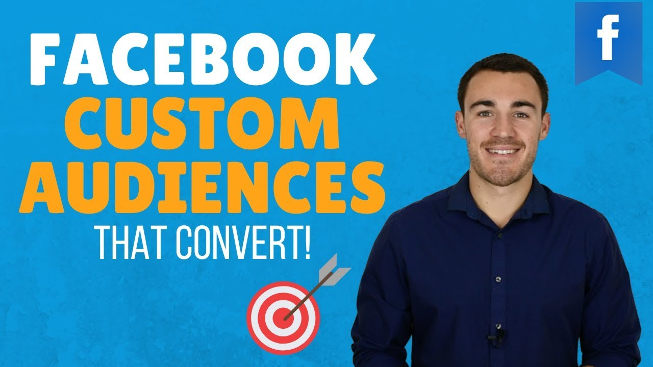 5 FACEBOOK CUSTOM AUDIENCES THAT CONVERT!