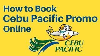 HOW TO BOOK CEBU PACIFIC PROMO