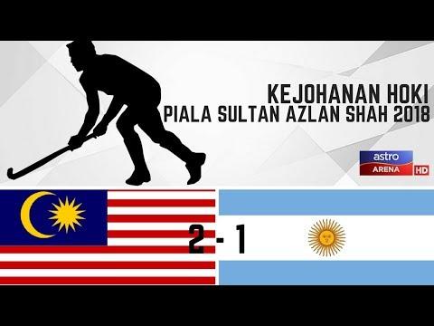Malaysia 2 - 1 Argentina | Sorotan Aksi Masa Penuh Hoki Piala Sultan Azlan Shah 2018 | Astro Arena
