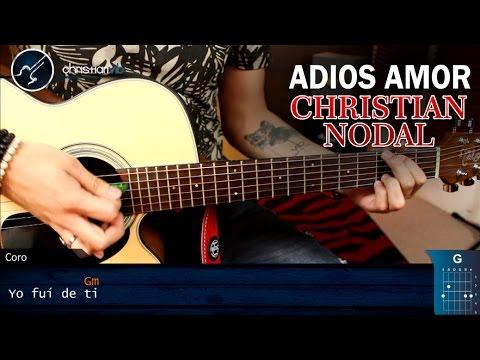 Como tocar Adiós Amor en Guitarra Christian Nodal | Tutorial Acordes