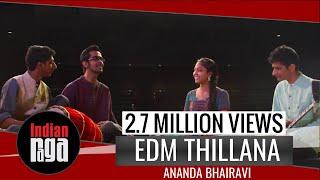 EDM Thillana : Ananda Bhairavi