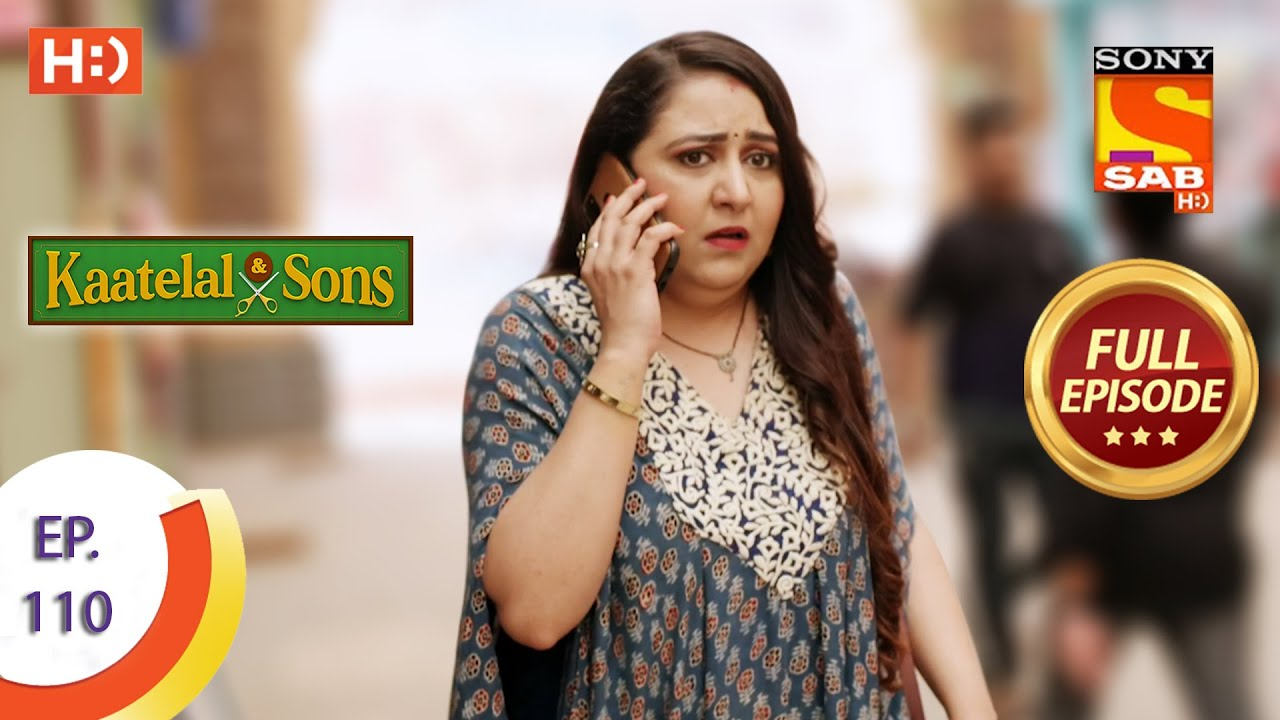 Download Kaatelal & Sons - Ep 110 - Full Episode - 16th April, 2021