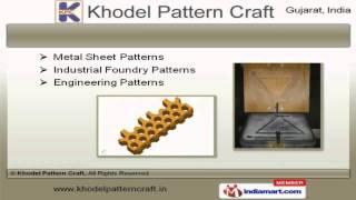 Industrial Wooden Pattern & Metallic Pattern By Khodel Pattern Craft, Ahmedabad