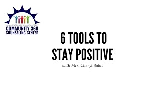 Six Tools to Stay Positive
