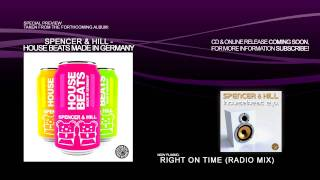 Spencer & Hill - Right On Time (Radio Mix)